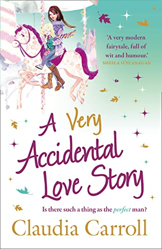 9781847562722: A Very Accidental Love Story