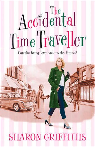 9781847563170: The Accidental Time Traveller