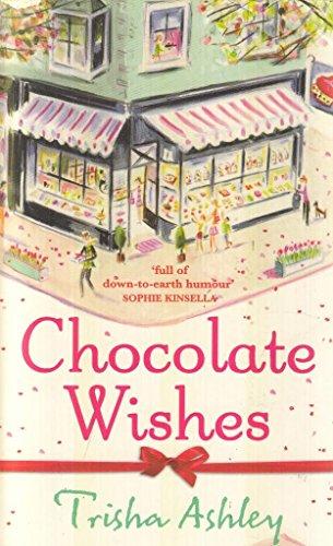 9781847563354: Chocolate Wishes