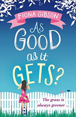 As Good As It Gets?: Gibson, Fiona