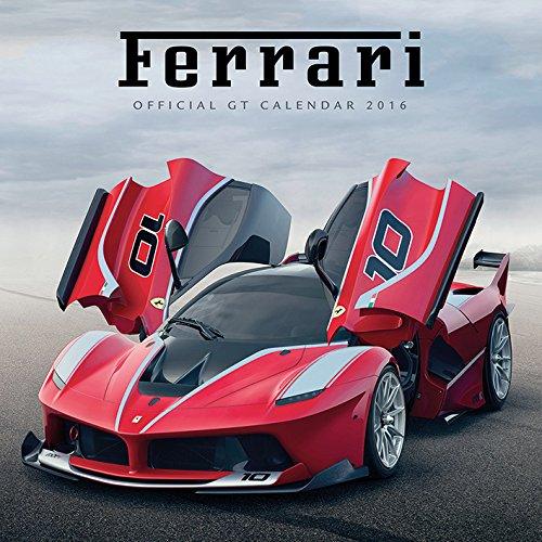 9781847576415: Ferrari GT 2016 Square Calendar 30x30cm