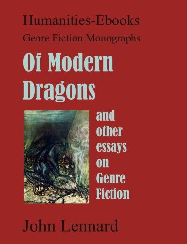 9781847600691: Of Modern Dragons; and other essays on Genre Fiction: (Genre Fiction Monographs)