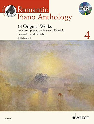Romantic Piano Anthology - Volume 4: 14 Original Works with a CD of Performances