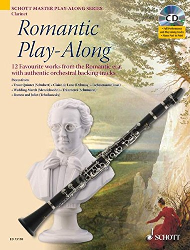 9781847611048: Romantic Play-Along for Clarinet: Twelve Favorite Works from the Romantic Era With a CD of Performances & Backing Tracks (Schott Master Play-along Series)