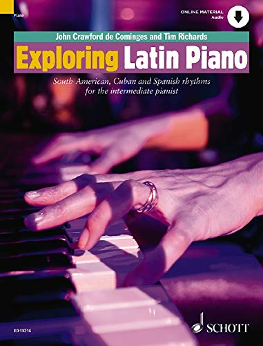 9781847611352: Exploring Latin Piano: South American, Cuban and Spanish Rhythms for the Intermediate Pianist