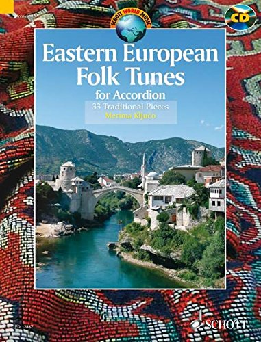 9781847611390: Eastern European Folk Tunes for Accordion: 33 Traditional Pieces for Accordion (Schott World Music Series)