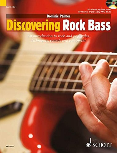 9781847611420: Discovering Rock Bass: An Introduction to Rock and Pop Styles, Techniques, Sounds and Equipment (Schott Pop Styles Series)