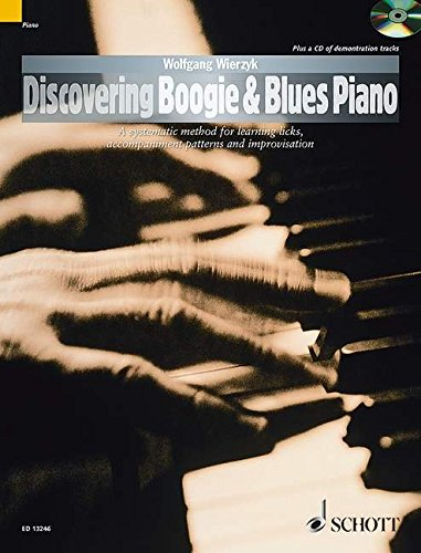 9781847611536: Discovering Boogie & Blues Piano (The Schott Pop Styles Series)