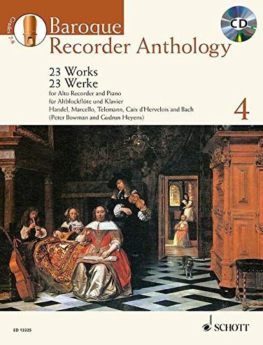 9781847612335: BAROQUE RECORDER ANTHOLOGY VOL. 4: 23 WORKS FOR ALTO RECORDER AND PIANO BOOK/CD (Schott Anthology)