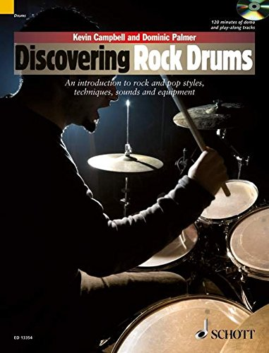 9781847612342: Discovering Rock Drums: An introduction to rock and pop styles, techniques, sounds and equipment. Drumset