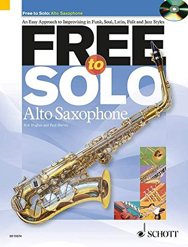 9781847612458: FREE TO SOLO FOR ALTO SAXOPHONE BOOK/CD