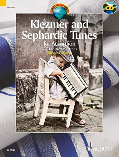 9781847612564: KLEZMER AND SEPHARDIC TUNES FOR ACCORDION 33 TRADITIONAL PIECES BOOK/CD (Schott World Music)