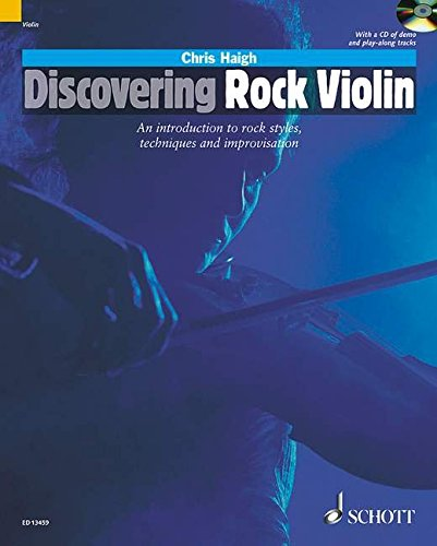 9781847612670: DISCOVERING ROCK VIOLIN INTRO TO ROCK STYLE TECHNIQUES AND IMPROVISATION BOOK/CD (Schott Pop Styles)