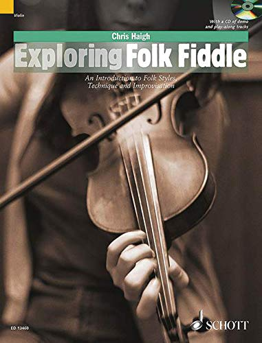 Exploring Folk Fiddle (Schott Popstyles): Haigh, Chris