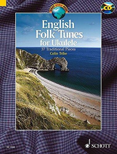 9781847613271: English Folk Tunes for Ukulele: 37 Traditional Pieces (Book/CD) (Schott World Music)