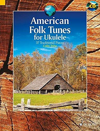 9781847613769: American Folk Tunes For Ukulele: 37 Traditional Pieces (Schott World Music)