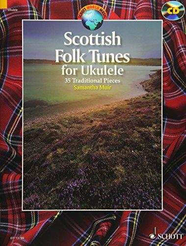 9781847613776: Scottish Folk Tunes for Ukulele: 35 Traditional Pieces (Schott World Music)