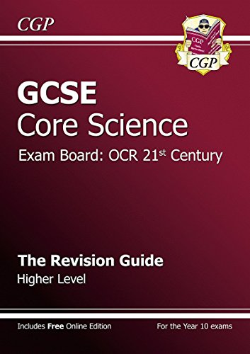 9781847620156: GCSE Core Science OCR 21st Century Revision Guide - Higher (with Online Edition) (A*-G Course)