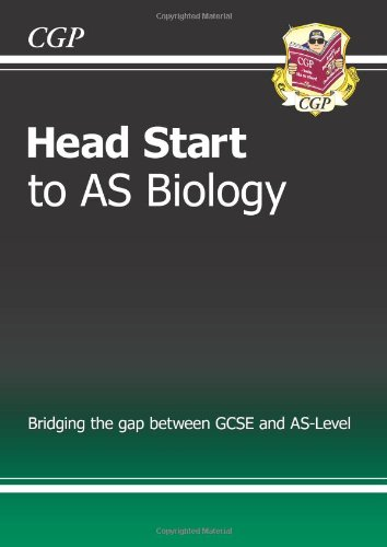 Head Start to AS Biology - for: CGP Books