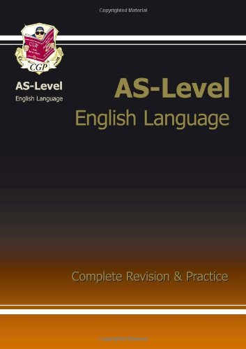 9781847621429: AS-Level English Language Complete Revision & Practice (Revision Guide)