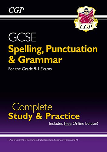 9781847621474: Spelling, Punctuation and Grammar for Grade 9-1 GCSE Complete Study & Practice (with Online Edition)