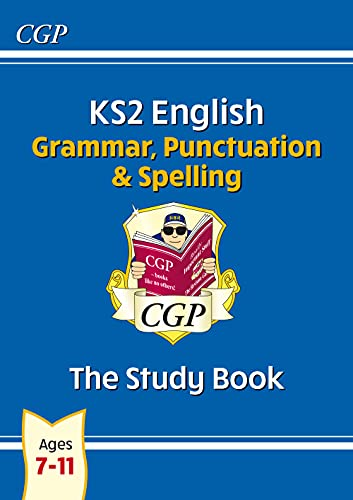 9781847621658: New KS2 English: Grammar, Punctuation and Spelling Study Book - Ages 7-11: ideal for catch-up at home (CGP KS2 English SATs)