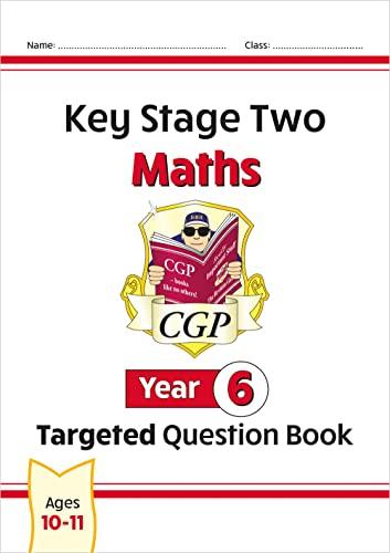 KS2 Maths Question Book - Year 6: The Question Book: CGP Books