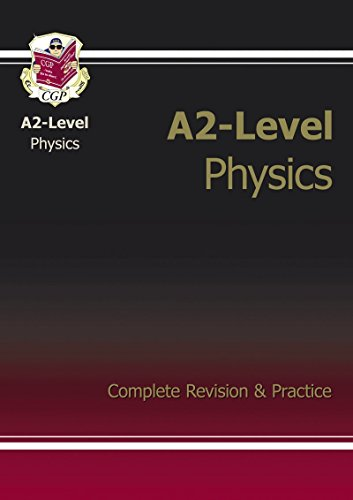 9781847622693: A2-Level Physics Complete Revision & Practice