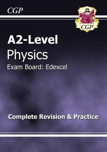 9781847622709: A2-Level Physics Edexcel Complete Revision & Practice
