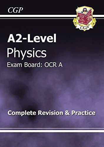 9781847622716: A2-Level Physics OCR: A Complete Revision & Practice