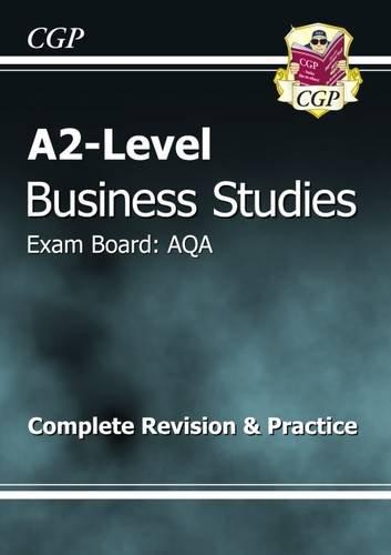 9781847622747: A2-Level Business Studies AQA Complete Revision & Practice