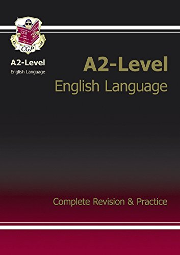 9781847622792: A2-Level English Language Complete Revision & Practice
