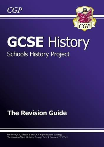 9781847622815: GCSE History Schools History Project the Revision Guide (A*-G Course)