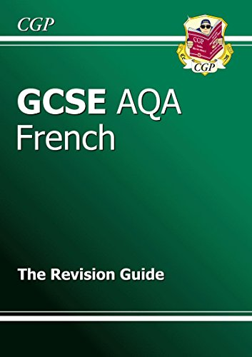 9781847622853: GCSE French AQA Revision Guide