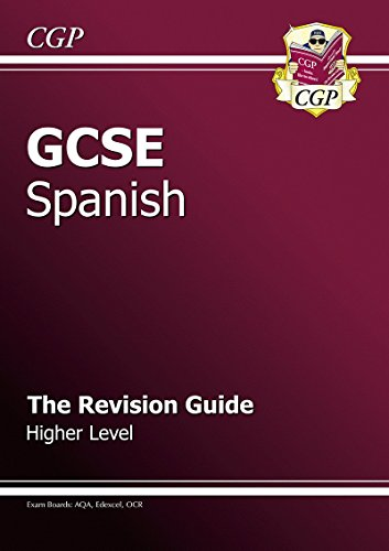 9781847622907: GCSE Spanish Revision Guide - Higher (A*-G Course)
