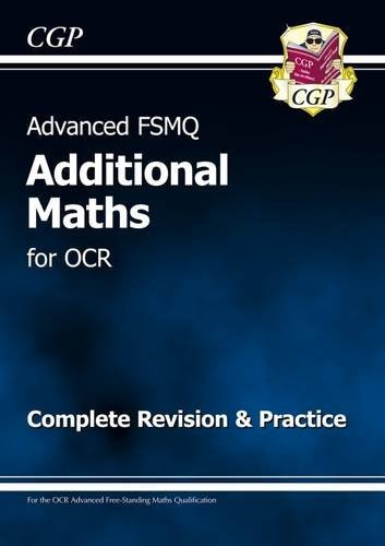 9781847622976: Advanced FSMQ: Additional Mathematics for OCR - Complete Revision & Practice