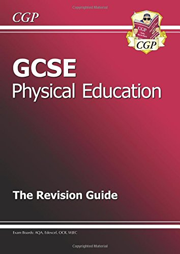 9781847623058: GCSE Physical Education Revision Guide (A*-G Course)