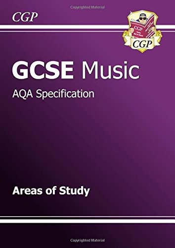 9781847623713: GCSE Music AQA Areas of Study Revision Guide (A*-G Course)