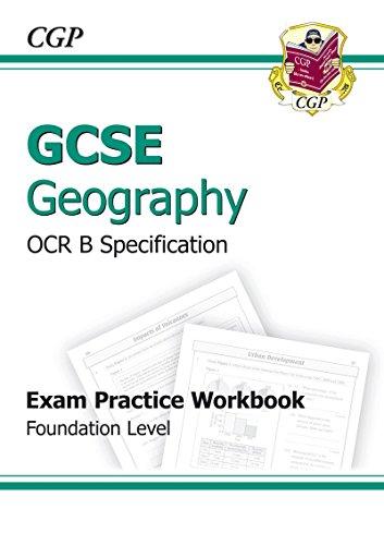 9781847623768: GCSE Geography OCR B Exam Practice Workbook Foundation (A*-G course)