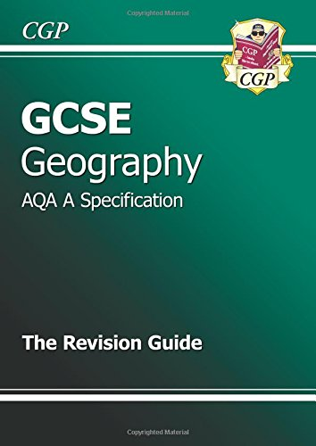 9781847623782: GCSE Geography AQA A Revision Guide (A*-G Course)
