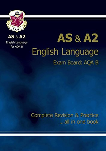 AS/A2 Level English AQA B Complete Revision & Practice: CGP Books