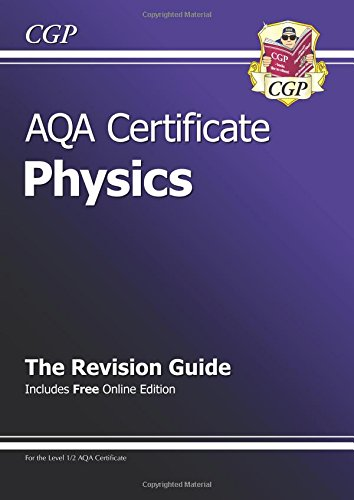 9781847624505: AQA Certificate Physics Revision Guide (with Online Edition)