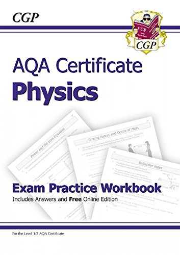 AQA Certificate Physics Exam Practice Workbook (with Answers & Online Edition): CGP Books