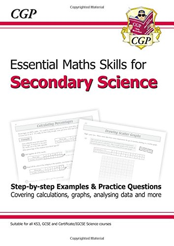 Essential Maths Skills for Secondary Science: CGP Books