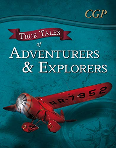 True Tales of Adventurers & Explorers - Reading Book: Zhang Qian, Livingstone, Bly & ...