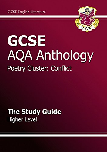 9781847624871: GCSE Anthology AQA Poetry Study Guide (Conflict) Higher (A*-G Course)