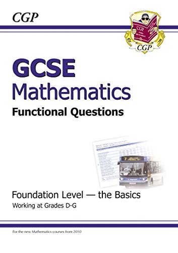 9781847625175: GCSE Maths Functional Question Book - Foundation - The Basics