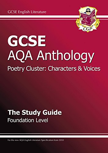GCSE AQA Anthology Poetry Study Guide (Characters & Voices) Foundation: CGP Books