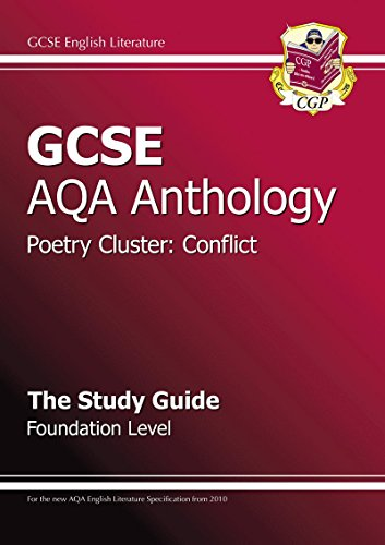 9781847625267: GCSE Anthology AQA Poetry Study Guide (Conflict) Foundation (A*-G Course)