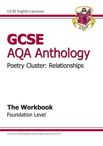 GCSE Anthology AQA Poetry Workbook (Relationships) Foundatio: Parsons, Richard